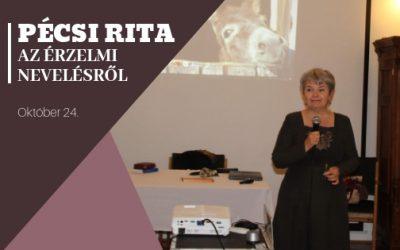Pécsi Rita előadása az érzelmi nevelésről