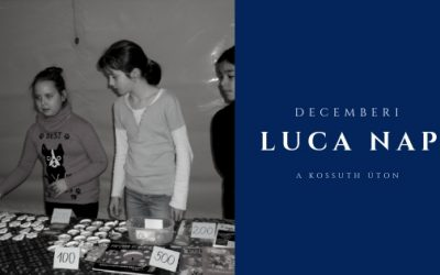 Luca nap a Kossuth úton
